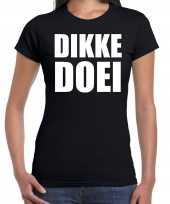Dikke doei fun tekst t-shirt carnavalspak zwart voor dames